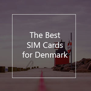The 10 Best Prepaid SIM Cards for Denmark in 2021