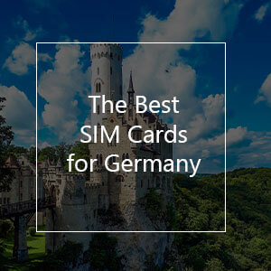 The 10 Best Prepaid SIM Cards for Germany in 2021