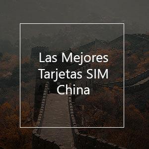 Las 6 Mejores Tarjetas SIM Prepago para China en 2021