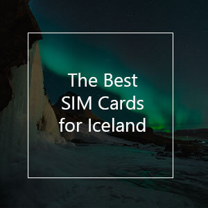 The 10 Best Prepaid SIM Cards for Iceland in 2021