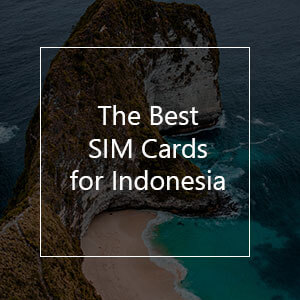 The 8 Best Prepaid SIM Cards for Indonesia in 2021