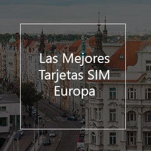 Las 7 Mejores Tarjetas SIM Prepago para Europa en 2021