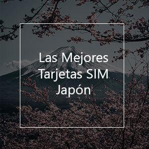 Las 4 Mejores Tarjetas SIM Para Japón en 2021