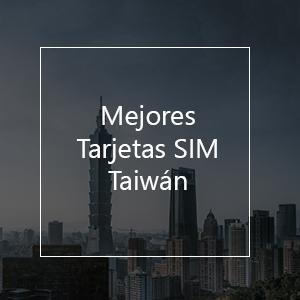 Las 3 Mejores Tarjetas SIM Prepago Para Taiwán en 2021