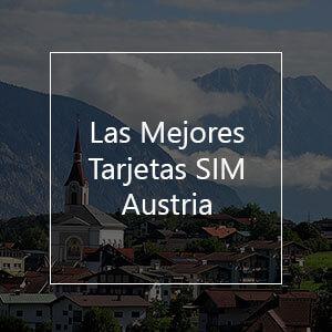 Las 10 mejores tarjetas SIM prepago para Austria en 2021