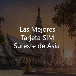 La 13 mejor tarjeta SIM para el Sureste de Asia en el 2021