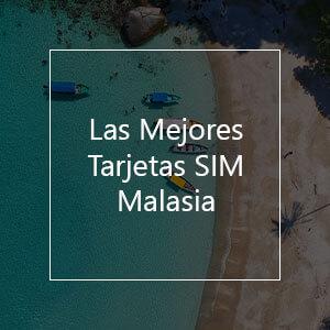 Las 11 mejores tarjetas SIM para Malasia en el 2021
