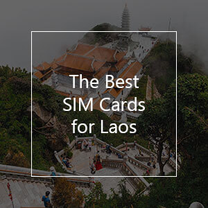 The 14 Best Prepaid SIM Cards for Laos in 2021